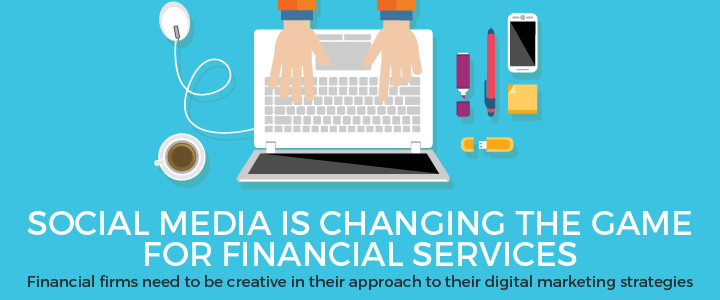 How Digital Marketing is Changing the Game for Financial Services